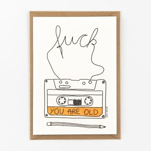 Cassette fuck you're old kortti -Letterpressed by StudioFlash